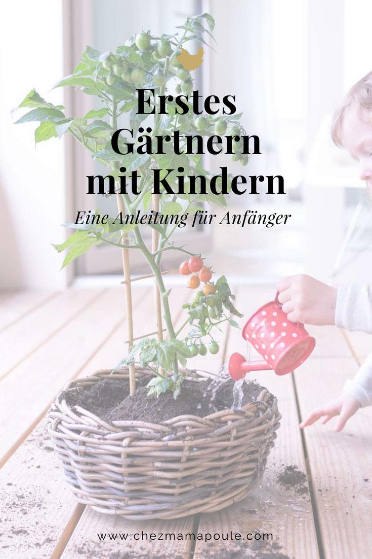 Gärtnern mit Kindern eine Anleitung für Anfänger www.chezmamapoule.com-3