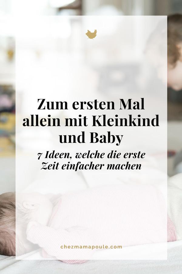 Zum ersten Mal allein mit Kleinkind und Baby: 7 Ideen die die erste Zeit einfacher machen. Momhacks fürs Wochenbett und die erste Zeit als Mehrfachmama.