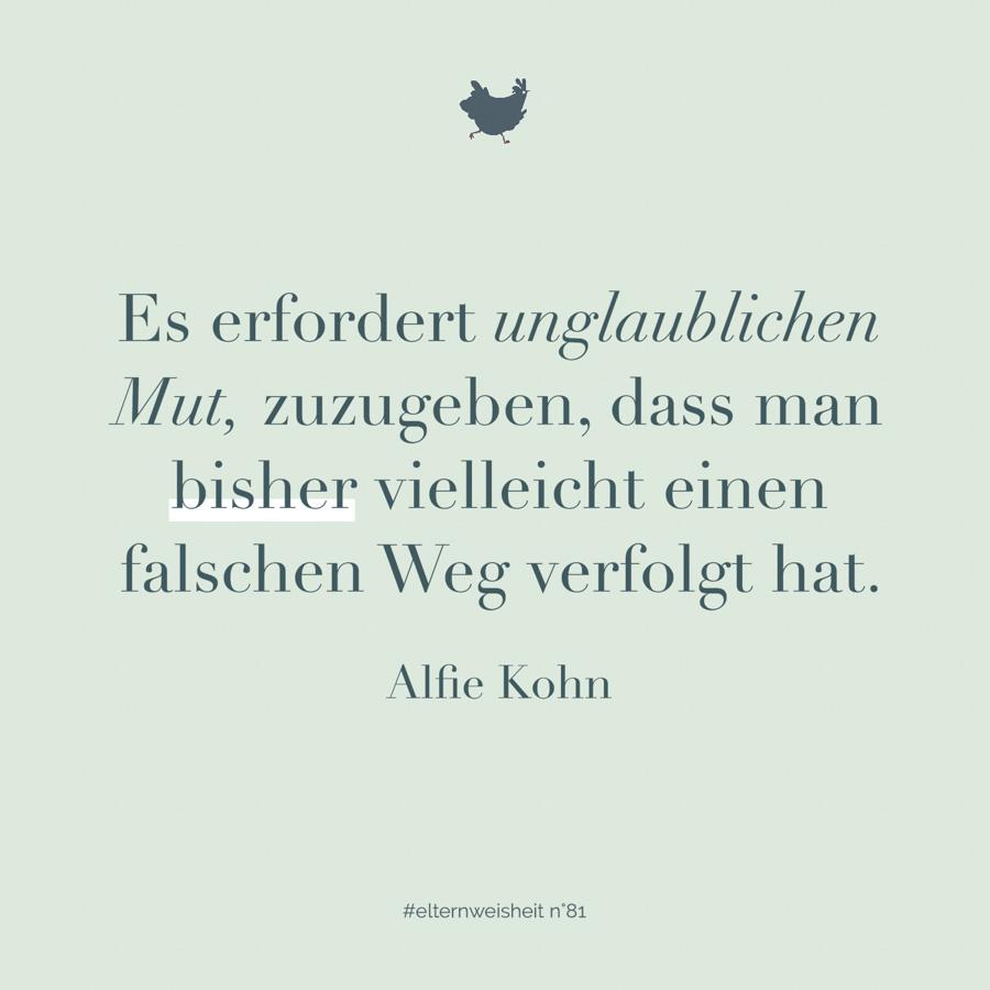 Elternsprüche über Erziehung: Alfie Kohn über das Leben als Eltern und wie es ist, seine Erziehung zu reflektieren. #elternzitate #intrinsischemotivation