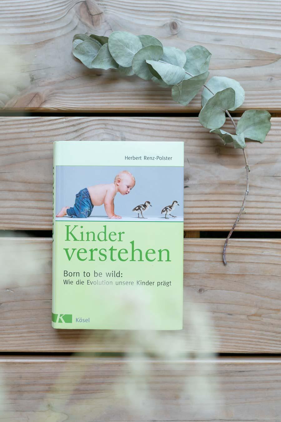 """Gute Kindheit und weshalb unsere leuchtenden Augen dafür wichtig sind. Herbert Renz Polsters Buch """"Kinder verstehen"""" #bindungsorientiert"""
